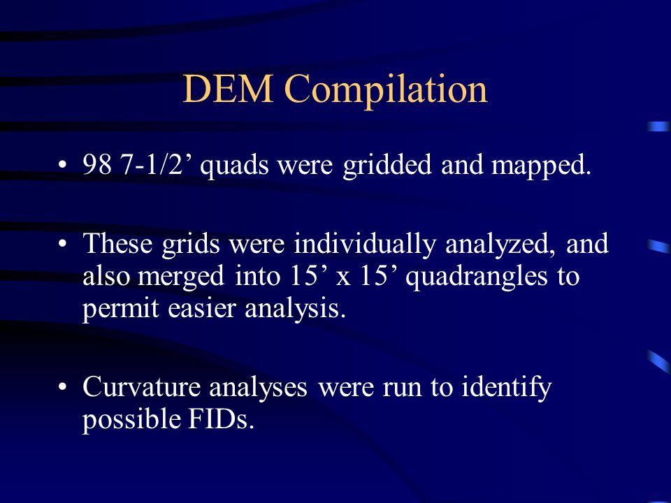 DEM Compilation 98 7-1/2' quads were gridded and mapped.