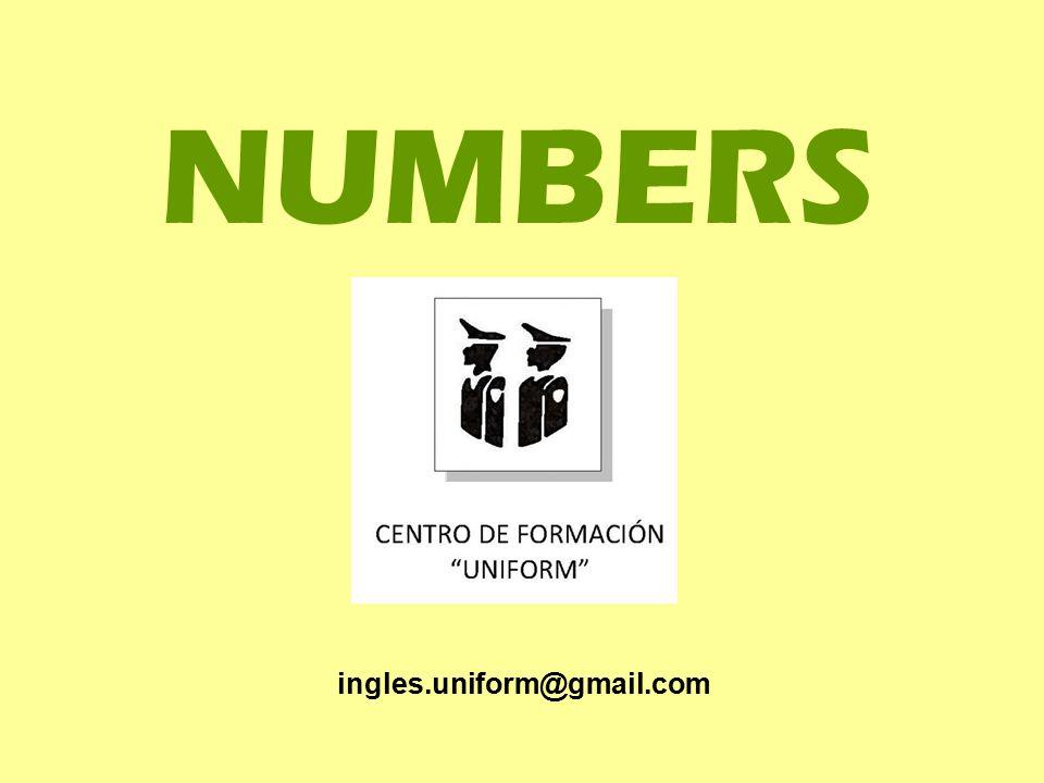 NUMBERS ingles.uniform@gmail.com