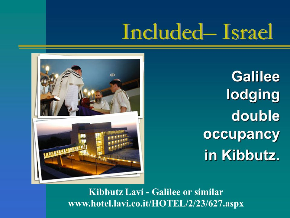 Galilee lodging double occupancy in Kibbutz.