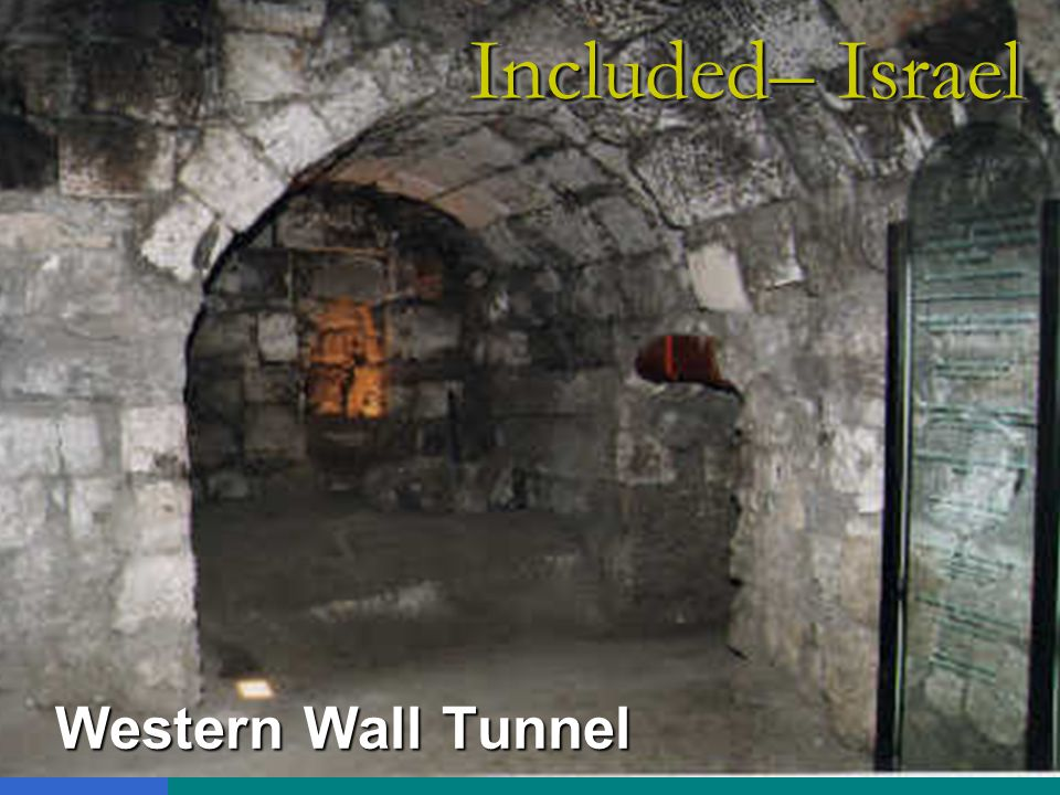 Western Wall Tunnel Included– Israel
