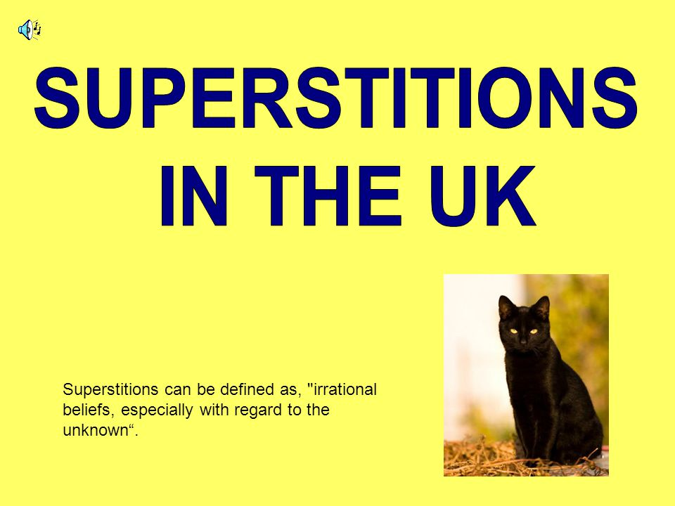 To see a black cat : Cats are featured on many good luck greetings cards and birthday cards in England.