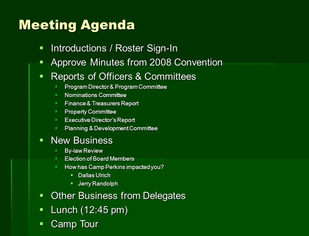 Welcome! Paul Petersen Board of Director's Chairman Approve 2008 Convention Meeting Minutes