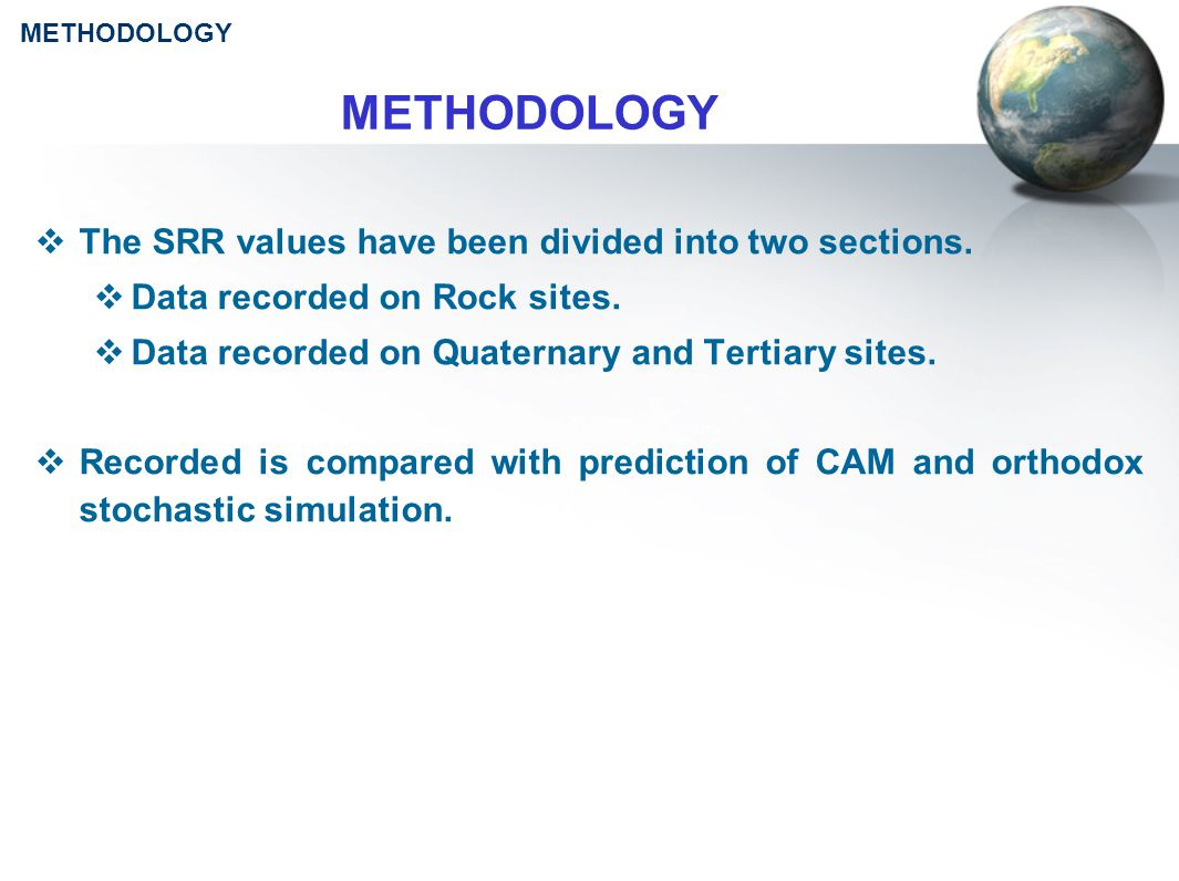 METHODOLOGY  The SRR values have been divided into two sections.