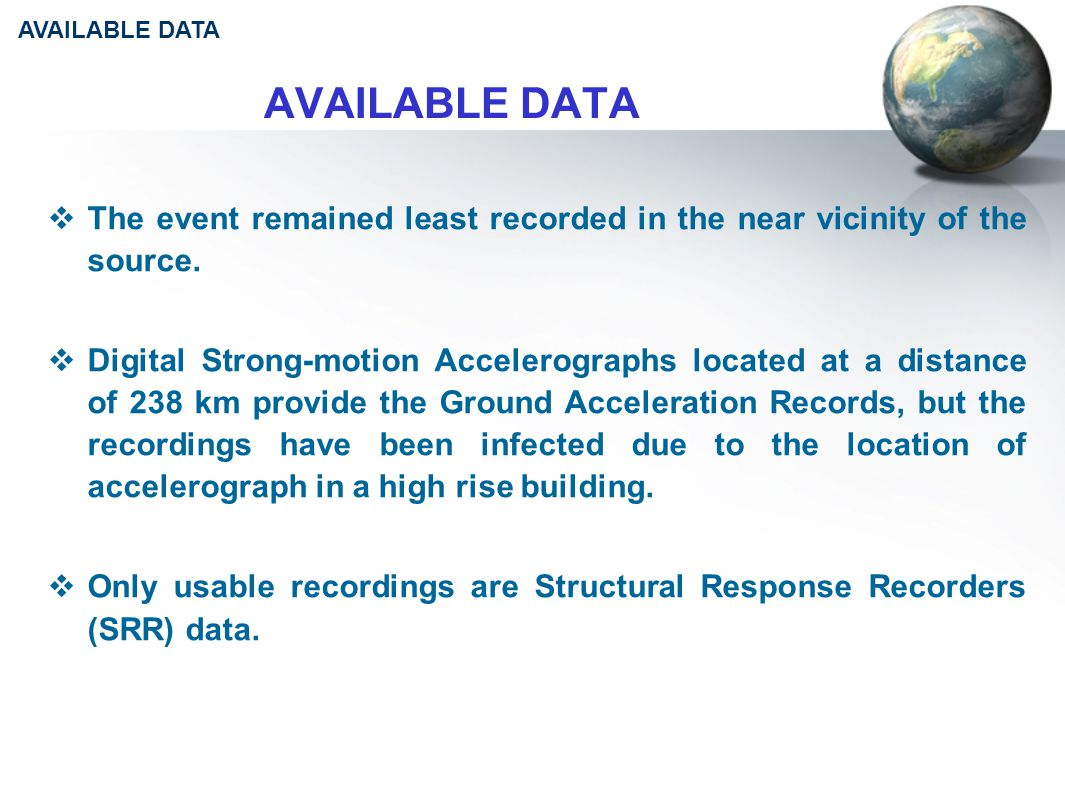 AVAILABLE DATA  The event remained least recorded in the near vicinity of the source.