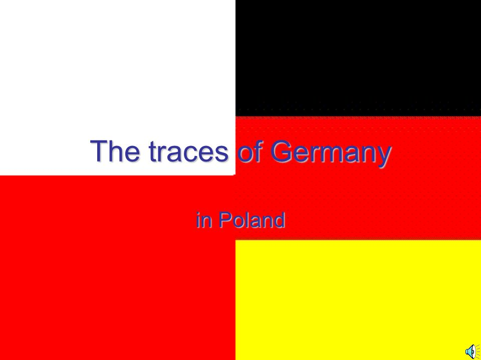 The traces of Germany in Poland