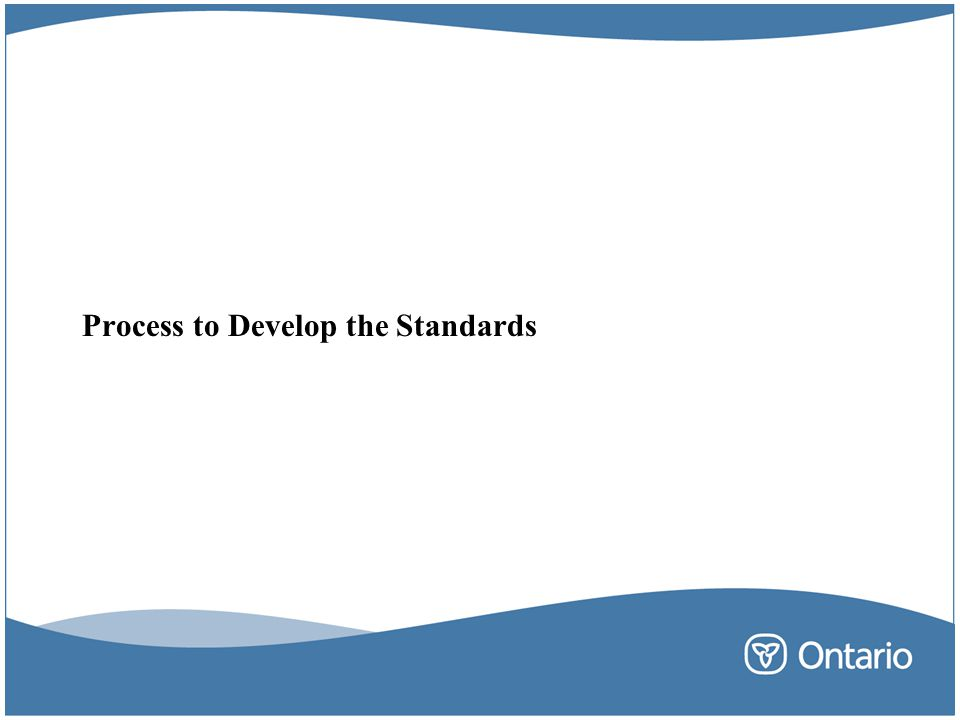 Process to Develop the Standards