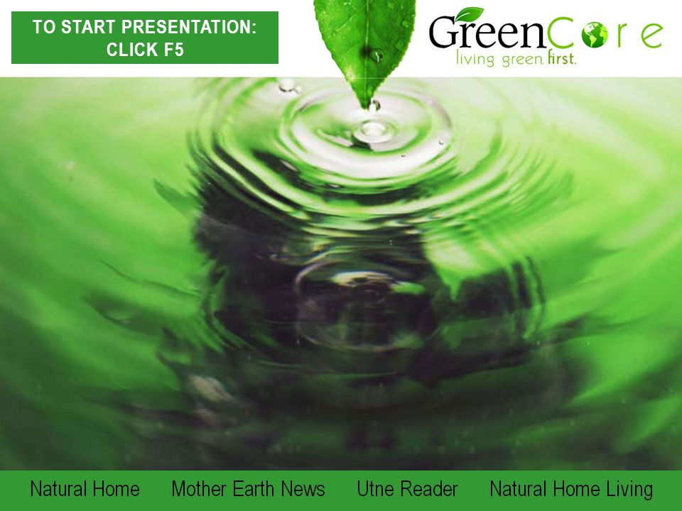 Natural Home Mother Earth News Utne Reader Natural Home Living TO START PRESENTATION: CLICK F5