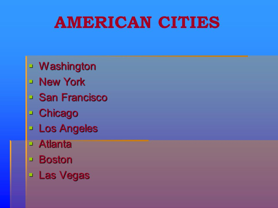 Содержание: American cities Typical American holidays The Presidents of the US The Discovery of America