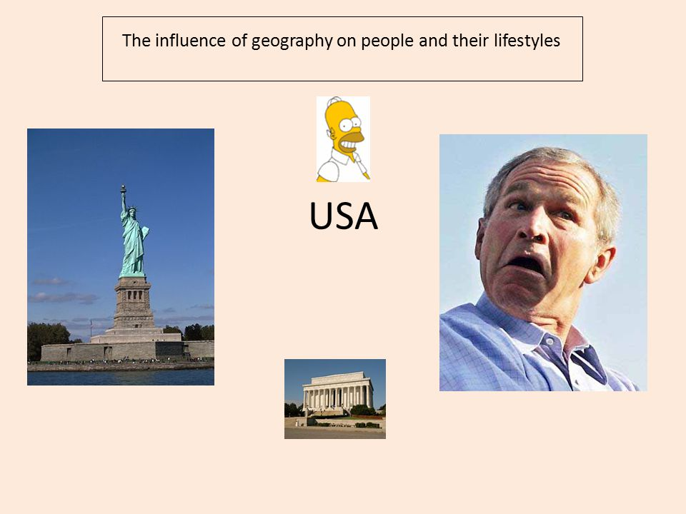USA The influence of geography on people and their lifestyles