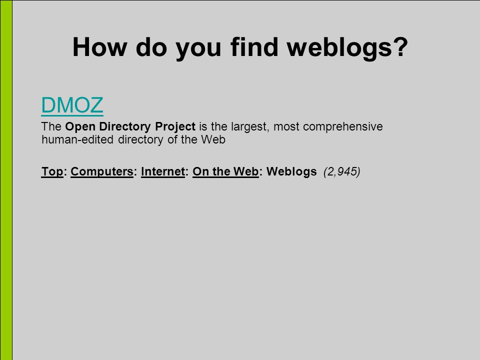 How do you find weblogs.