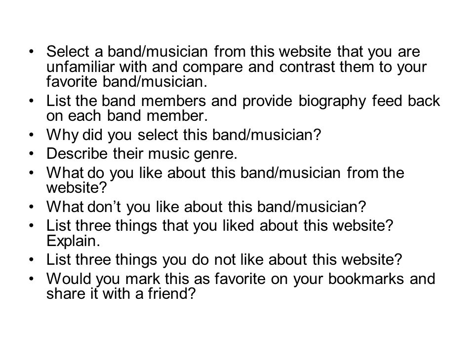 Select a band/musician from this website that you are unfamiliar with and compare and contrast them to your favorite band/musician.