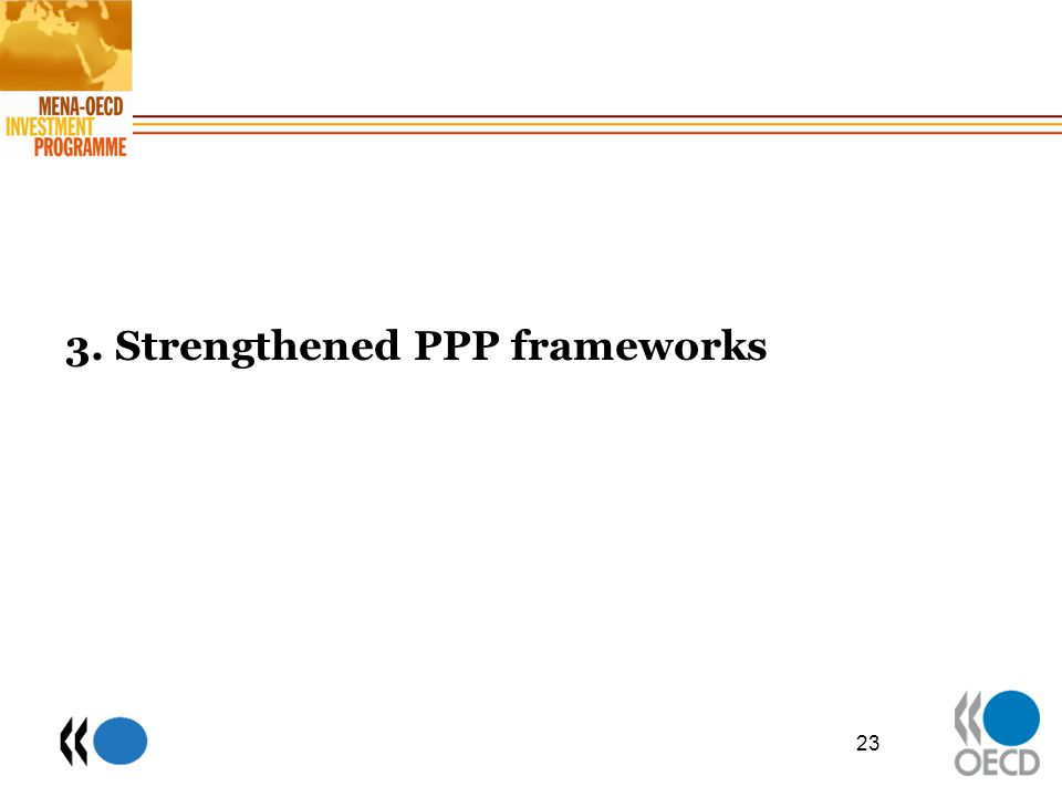 3. Strengthened PPP frameworks 23