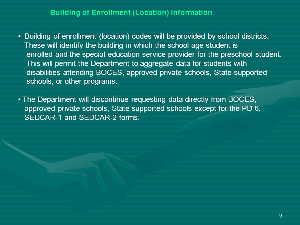 9 Building of enrollment (location) codes will be provided by school districts.