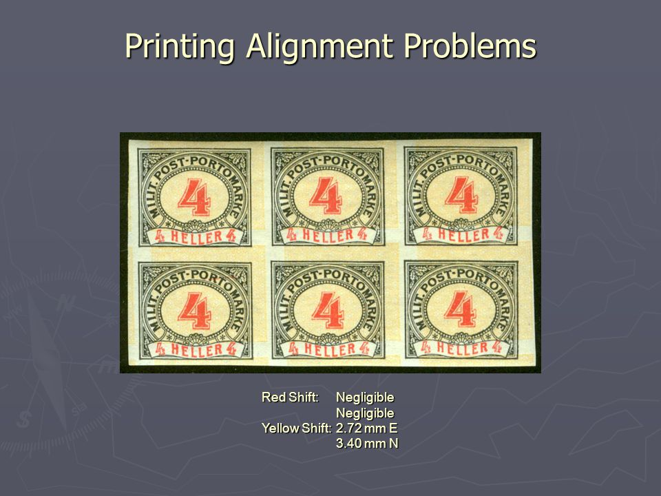 Printing Alignment Problems Red Shift:Negligible Negligible Yellow Shift:2.72 mm E 3.40 mm N