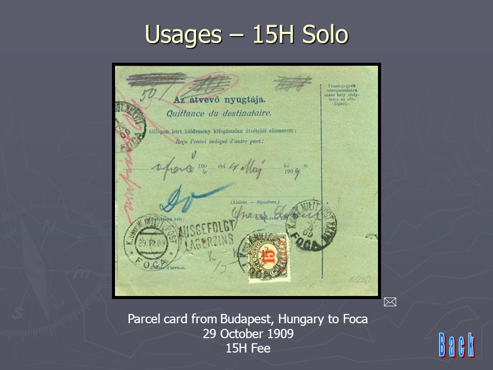 Usages – 15H Solo  Parcel card from Budapest, Hungary to Foca 29 October 1909 15H Fee