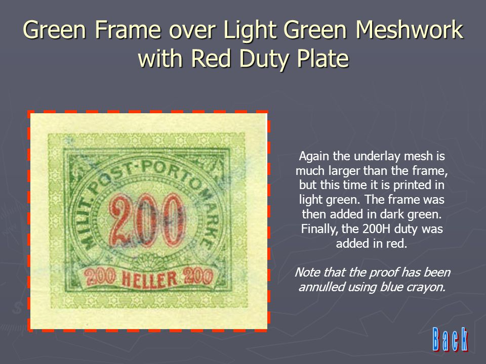 Green Frame over Light Green Meshwork with Red Duty Plate Again the underlay mesh is much larger than the frame, but this time it is printed in light green.