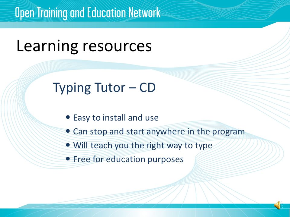 Learning resources Textbooks – Tilde Publishing Easy to follow – self-paced Meets the competency standards Suitable as classroom resource Office 2007