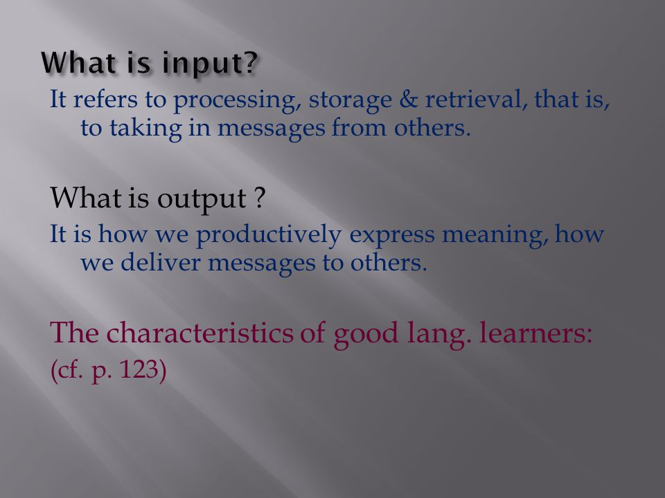 learning Strategies communication input output