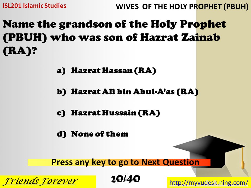 Hazrat Qasim (RA) the son of the Holy Prophet (PBUH) was born ______ years before Prophet hood.