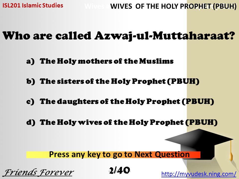 Who are called Azwaj-ul-Muttaharaat.