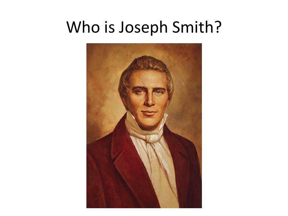 Who is Joseph Smith?