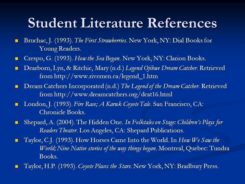 Student Literature References Bruchac, J. (1993). The First Strawberries. New York, NY: Dial Books for Young Readers. Bruchac, J. (1993). The First St