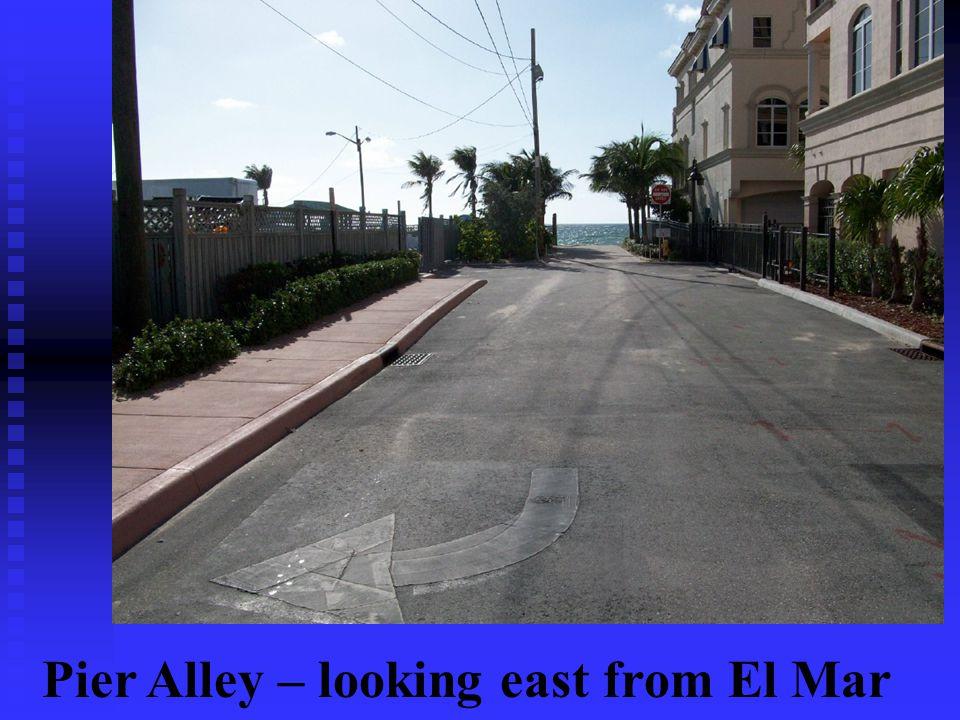 Pier Alley – looking east from El Mar