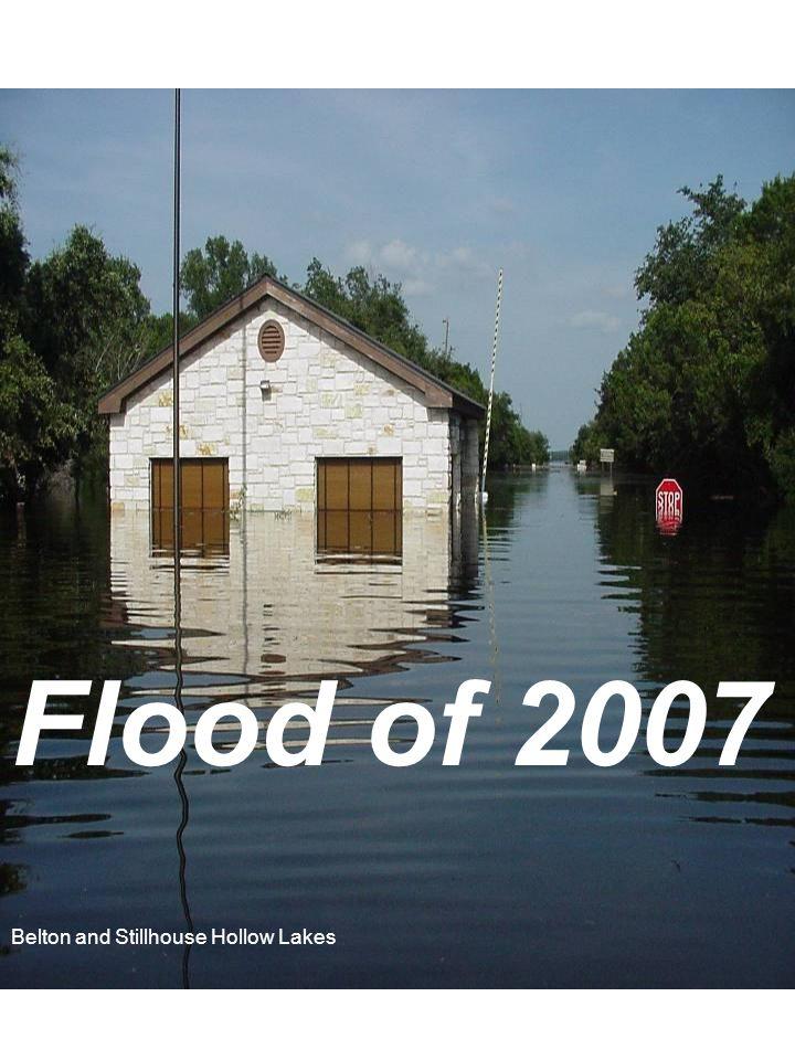 Flood of 2007 Belton and Stillhouse Hollow Lakes