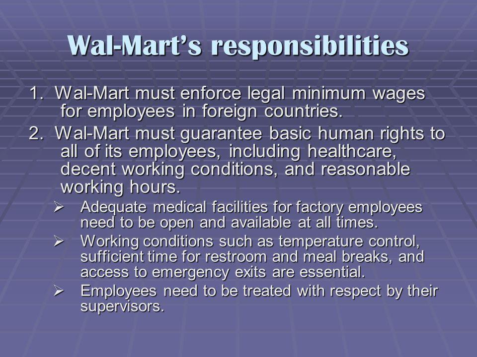 Wal-Mart's responsibilities 1.