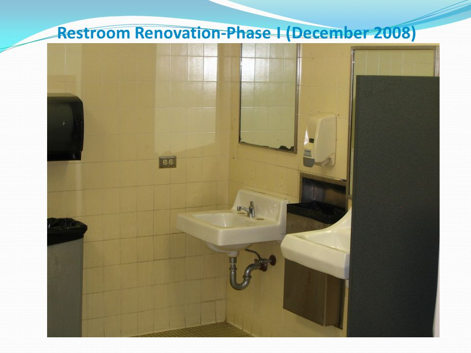 Restroom Renovation-Phase I (December 2008)