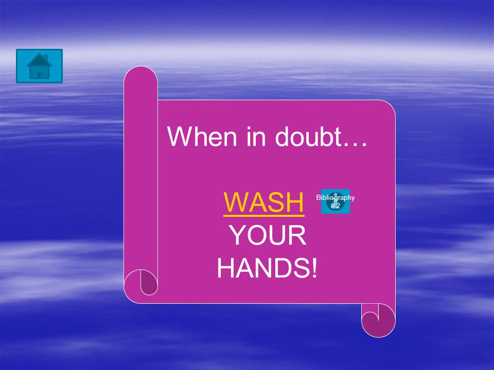 When should you wash your hands.