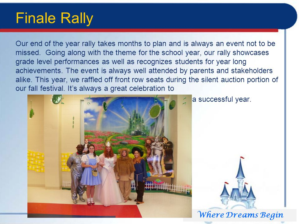 Finale Rally Our end of the year rally takes months to plan and is always an event not to be missed.