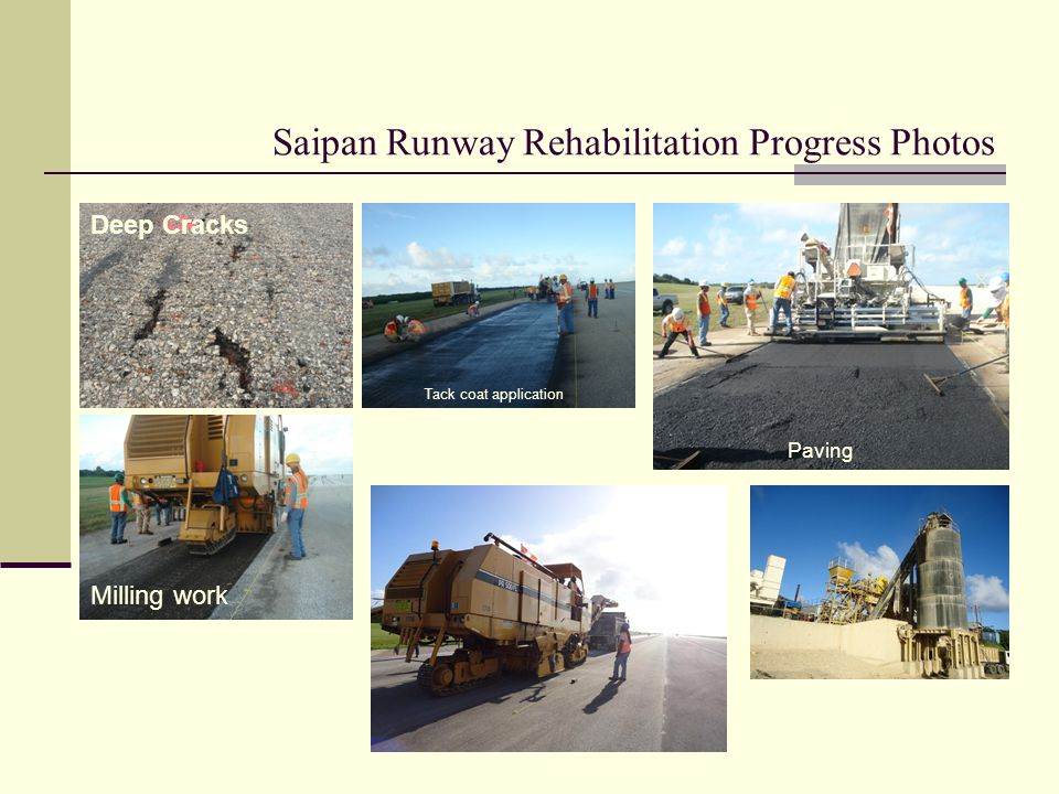 Saipan Runway Rehabilitation Progress Photos Deep Cracks Milling work Tack coat application Paving