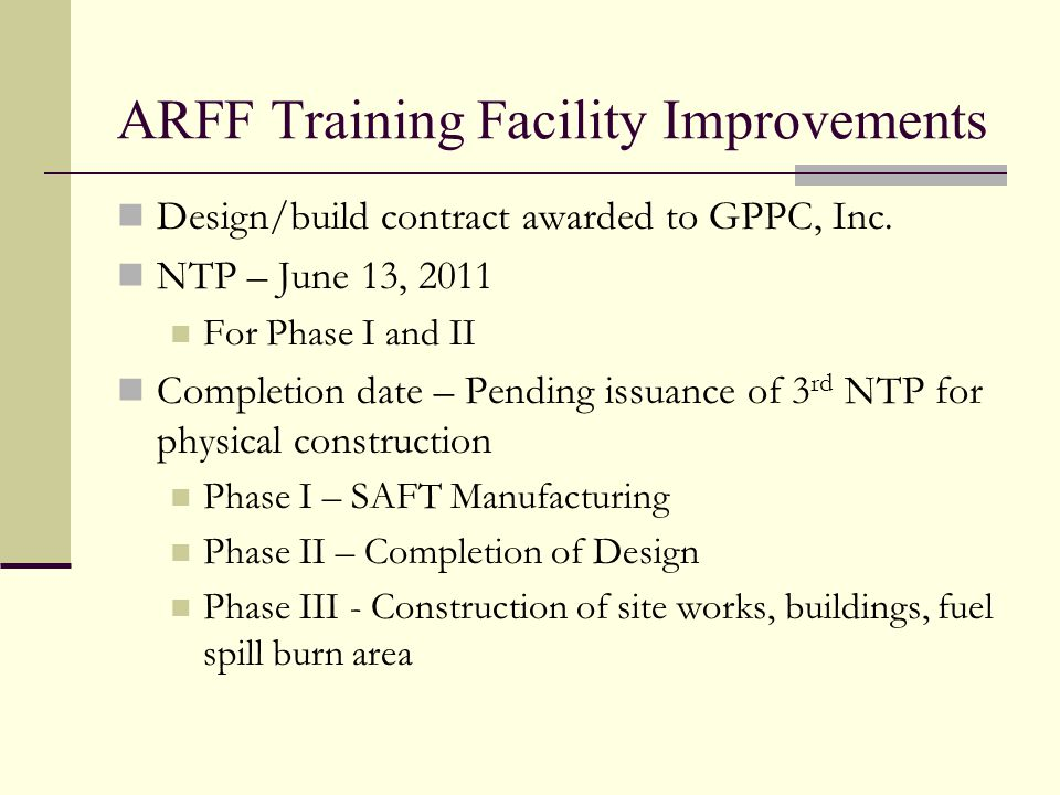 ARFF Training Facility Improvements Design/build contract awarded to GPPC, Inc.