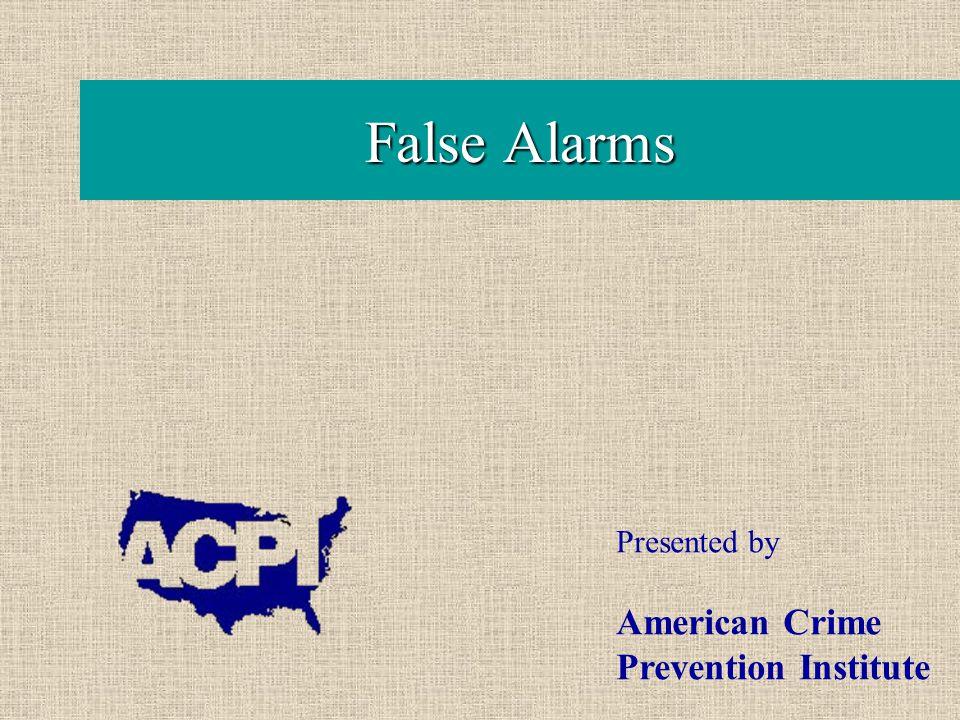  Identifying a reputable alarm company  Why do false alarms occur.