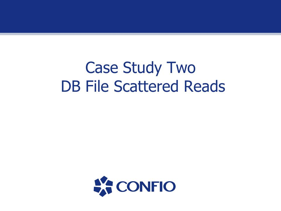 Case Study Two DB File Scattered Reads