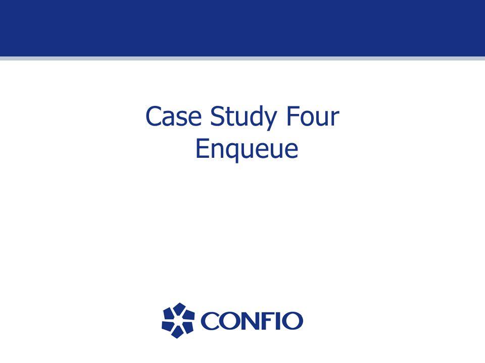 Case Study Four Enqueue