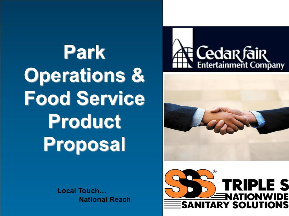 Park Operations & Food Service Product Proposal Local Touch… National Reach