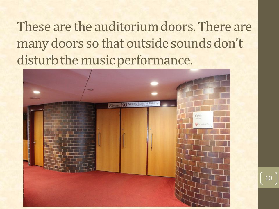 These are the auditorium doors.