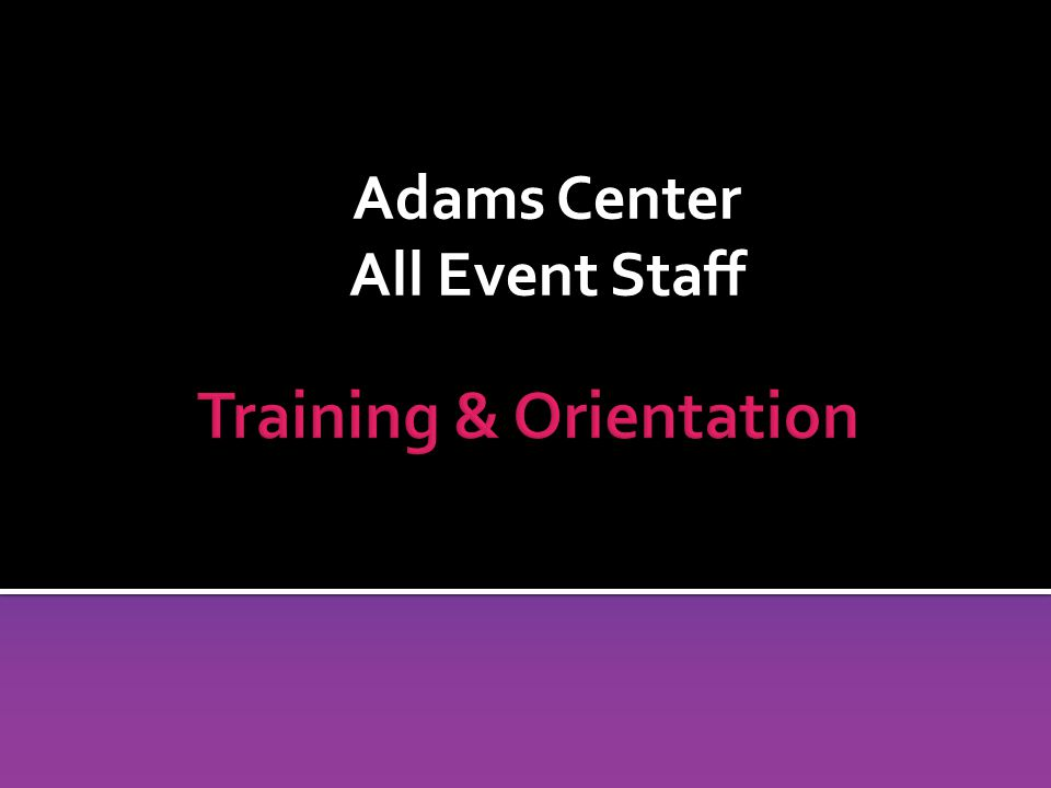 Adams Center All Event Staff