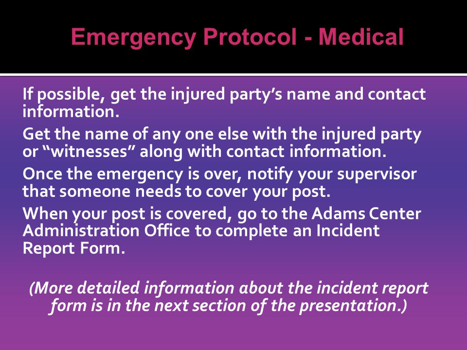 If possible, get the injured party's name and contact information.