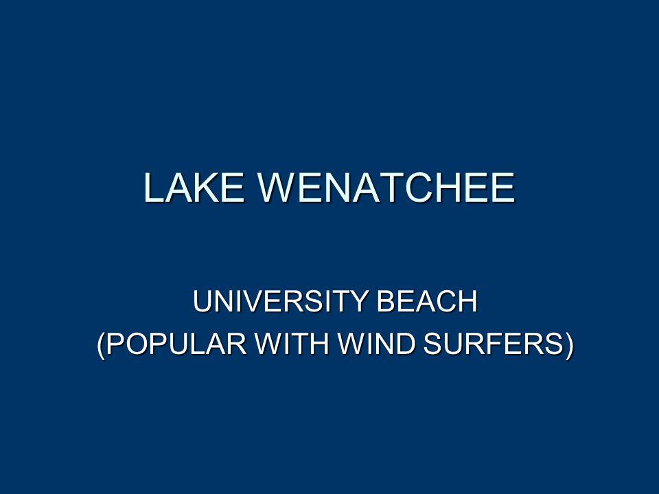 LAKE WENATCHEE UNIVERSITY BEACH (POPULAR WITH WIND SURFERS)