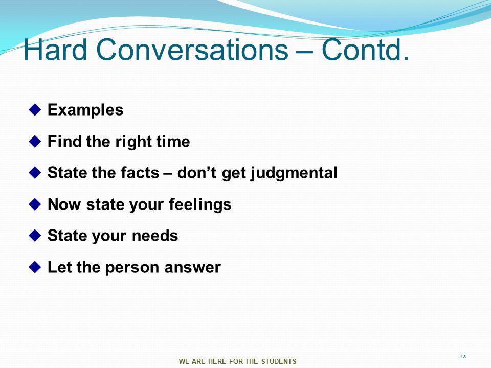 Hard Conversations – Contd.