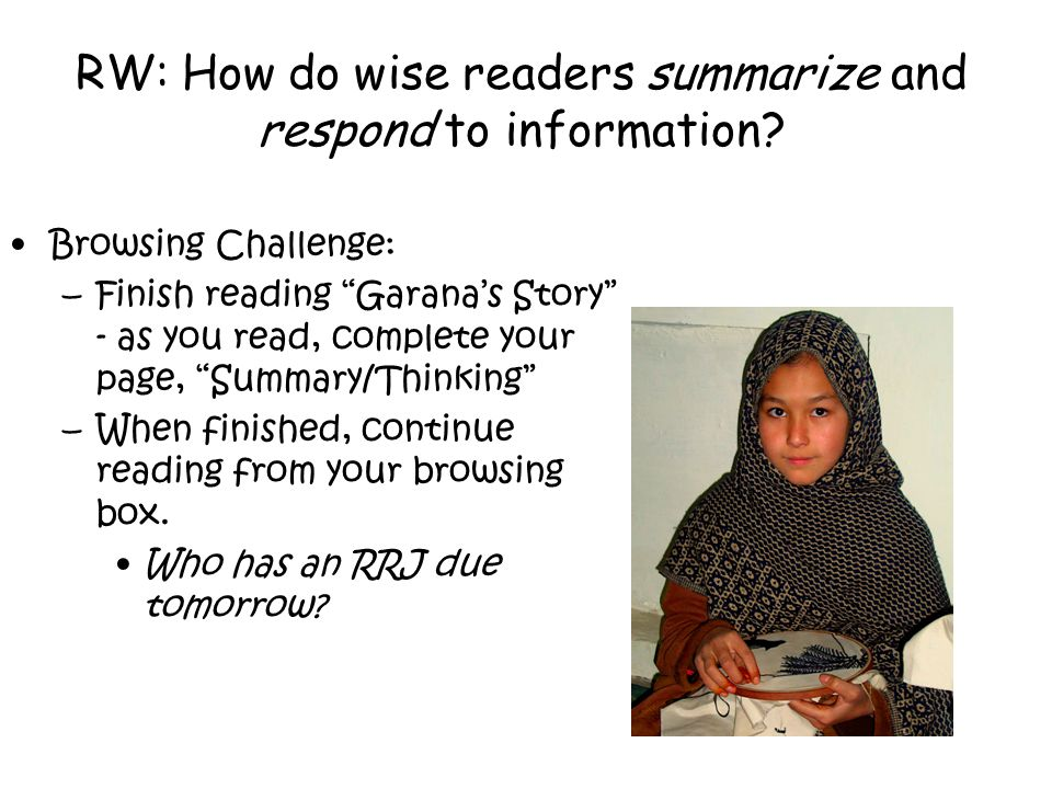 RW: How do wise readers summarize and respond to information.