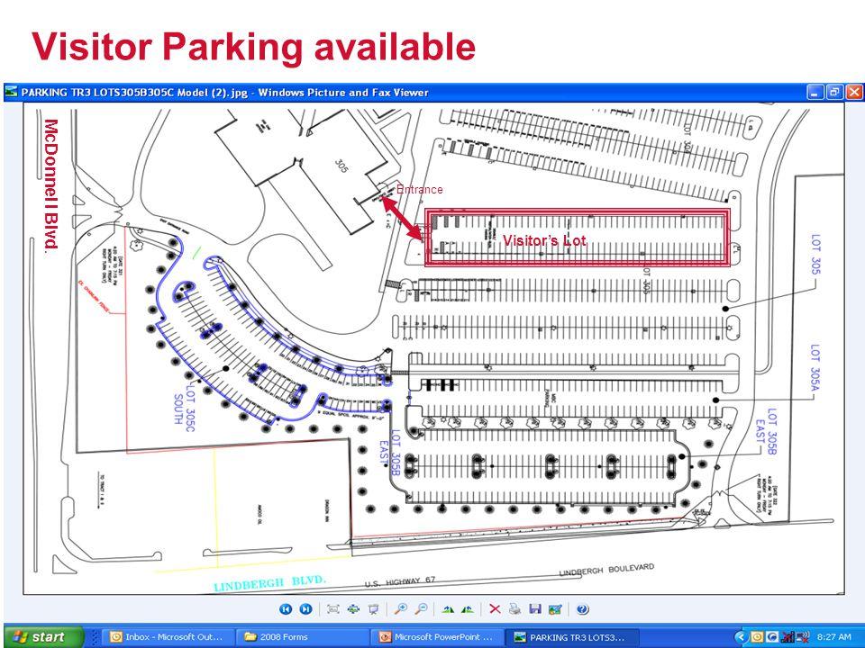 Visitor Parking available Visitor's Lot McDonnel l Blvd. Entrance