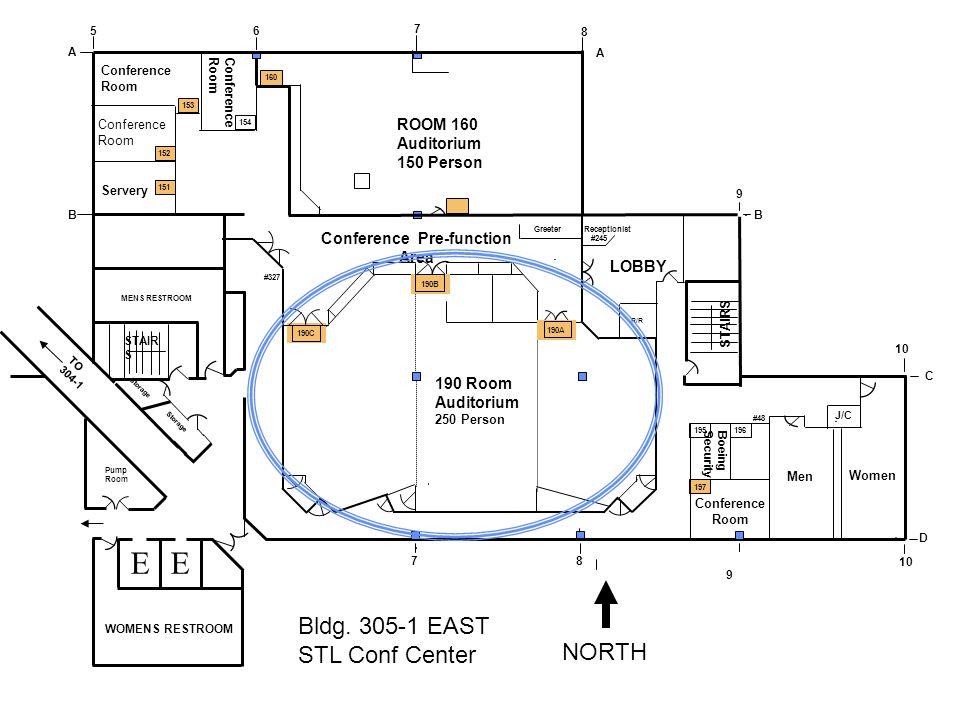 305-1E305-1E A 5 B STAIR S MENS RESTROOM 6 7 8 A B 9 C 10 D 7 8 9 STAIRS NORTH Bldg. 305-1 EAST STL Conf Center WOMENS RESTROOM Storage Conference Roo