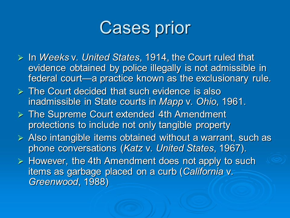 Cases prior  In Weeks v.