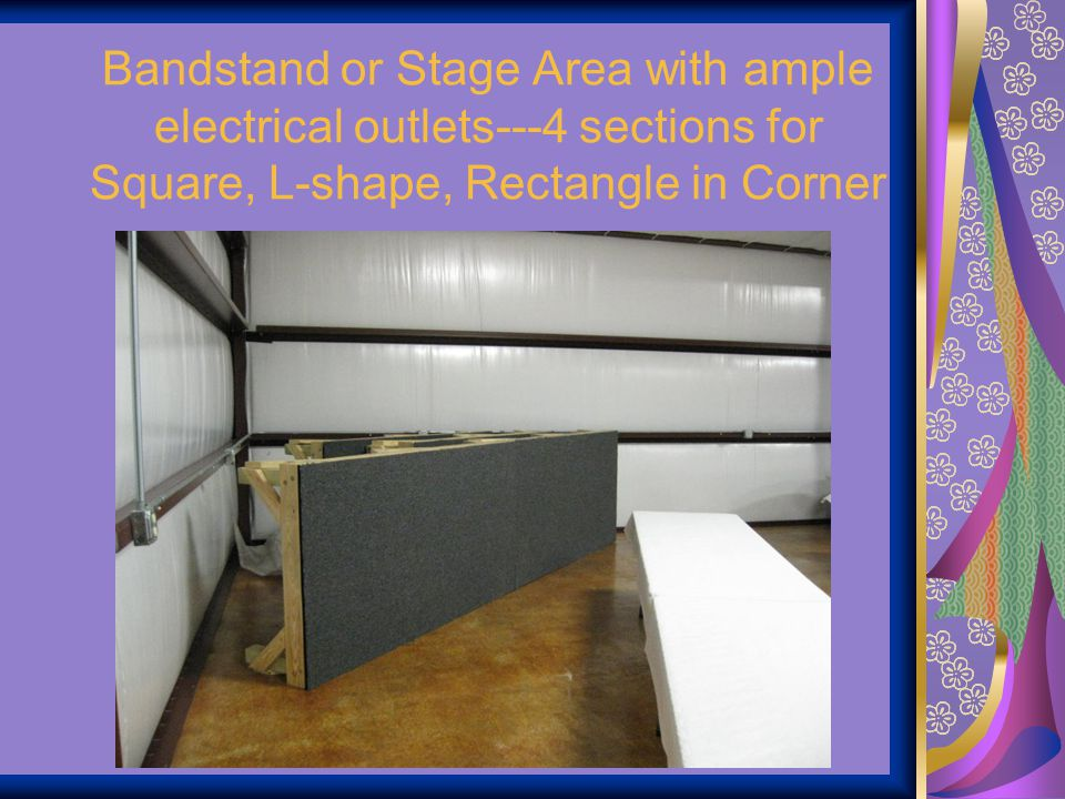 Bandstand or Stage Area with ample electrical outlets---4 sections for Square, L-shape, Rectangle in Corner