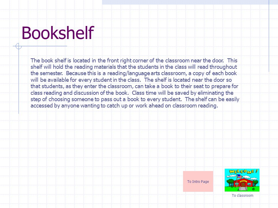 Student Work To Intro Page To classroom Because many students in the special education classroom have difficulty staying organized, students will keep all work in a folder.