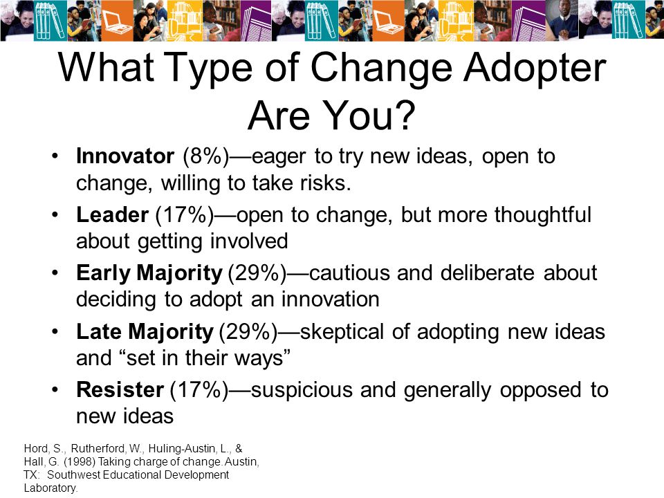 What Type of Change Adopter Are You.